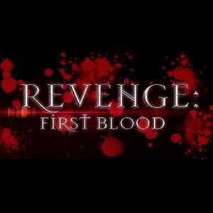 REVENGE First Blood