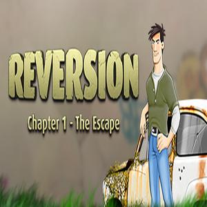 Reversion The Escape 1st Chapter