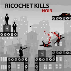 Buy Ricochet Kills Noir CD Key Compare Prices