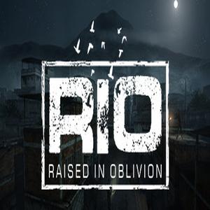 RIO Raised In Oblivion