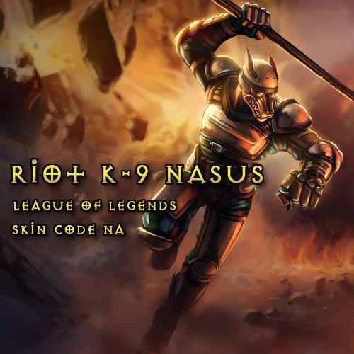 Riot K-9 Nasus League Of Legends Skin NA