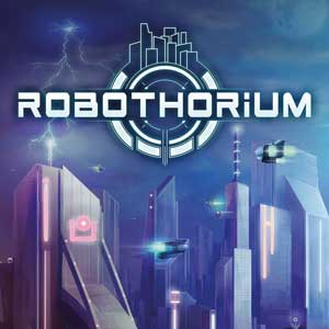 Buy Robothorium Rogue-Like RPG CD Key Compare Prices