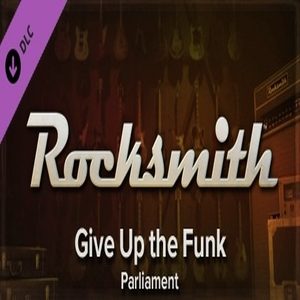 Rocksmith Parliament Give Up the Funk