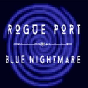 Rogue Port Blue Nightmare