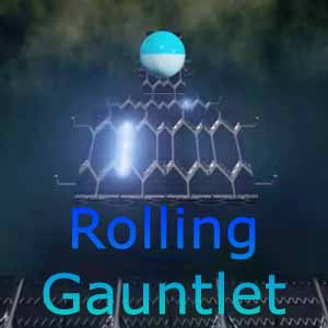 Rolling Gauntlet