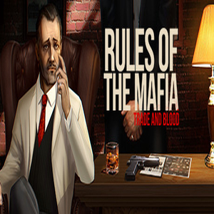 Rules of The Mafia Trade and Blood