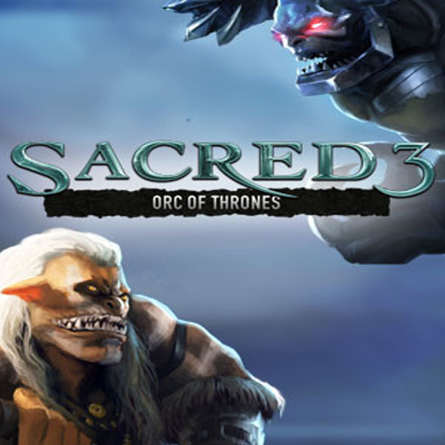 Sacred 3 Orc of Thrones