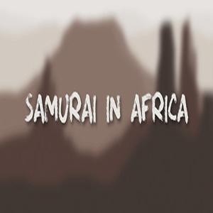 SAMURAI IN AFRICA