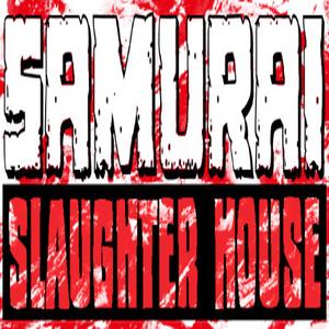 Samurai Slaughter House