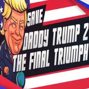 Save daddy trump 2 The Final Triumph