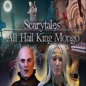 Scarytales All Hail King Mongo