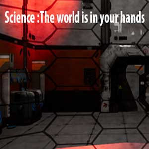 Science The world is in your hands