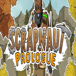 Scrapnaut Prologue