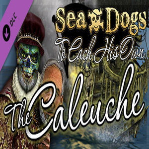 Sea Dogs To Each His Own The Caleuche