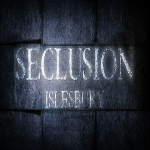 Seclusion Islesbury
