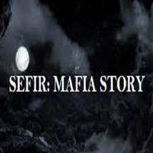 Sefir Mafia Story