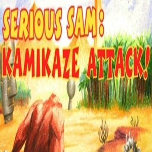 Serious Sam Kamikaze Attack