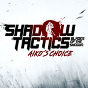Buy Shadow Tacticso Blades of the Shogun Aiko's Choice CD Key Compare Prices