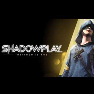 Buy Shadowplay Metropolis Fo CD Key Compare Prices