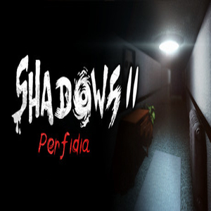 Shadows 2 Perfidia