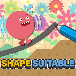 SHAPE SUITABLE