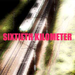 Buy Sixtieth Kilometer CD Key Compare Prices