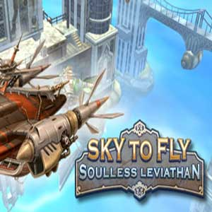 Sky to Fly Soulless Leviathan