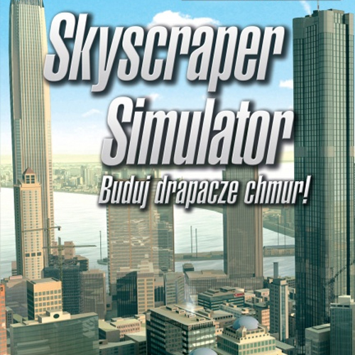 Buy Skyscraper Simulator CD Key Compare Prices