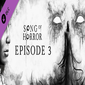 SONG OF HORROR Episode 3