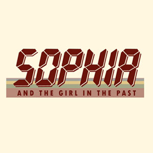 Sophia and the Girl in the Past