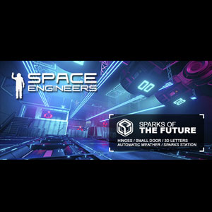 Space Engineers Sparks of the Future