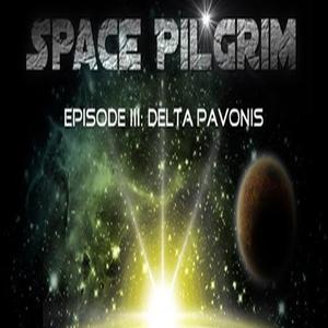 Space Pilgrim Episode 3 Delta Pavonis