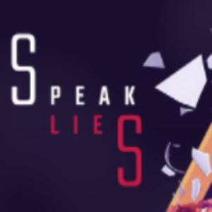 Speak Lies