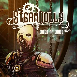 SteamDolls Order Of Chaos