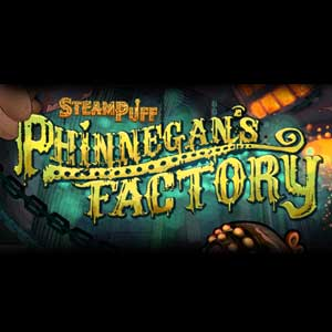 Steampuff Phinnegans Factory