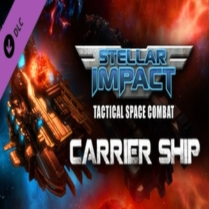 Stellar Impact Carrier Ship DLC