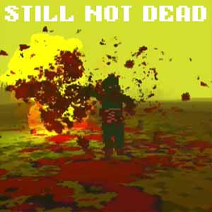 Buy Still Not Dead CD Key Compare Prices