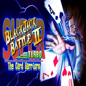Super Blackjack Battle 2 Turbo Edition The Card Warriors