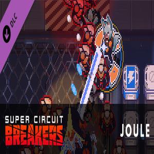 Super Circuit Breakers Joule
