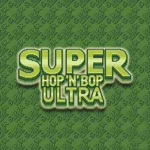 Super Hop N Bop ULTRA