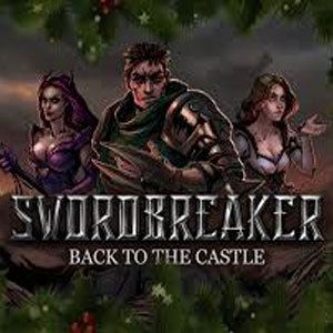 Buy Swordbreaker Back to The Castle CD Key Compare Prices