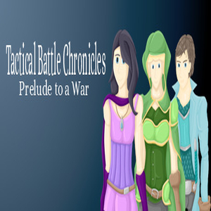 Tactical Battle Chronicles Prelude to a War