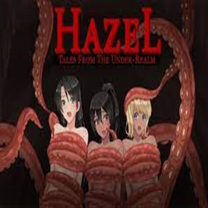 Tales From The Under-Realm Hazel