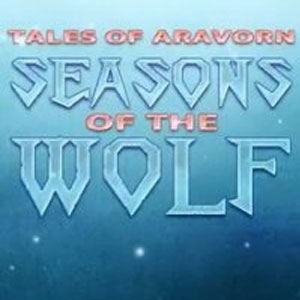 Tales of Aravorn Seasons Of The Wolf