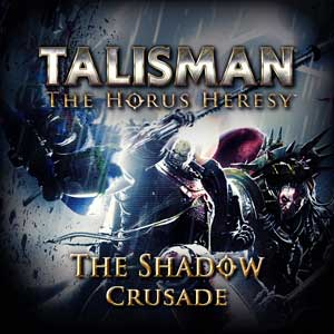 Buy Talisman The Horus Heresy Shadow Crusade CD Key Compare Prices