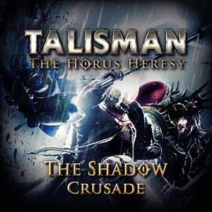 Talisman The Horus Heresy Shadow Crusade