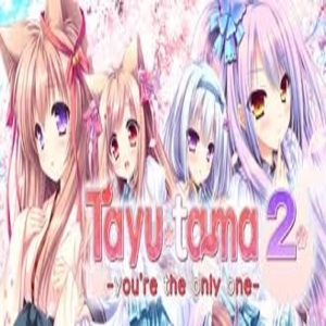 Tayutama 2 Youre the Only One