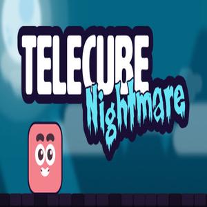 Telecube Nightmare