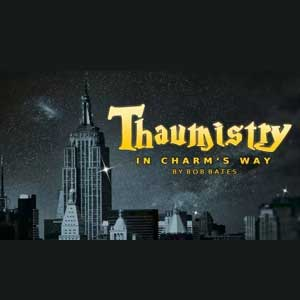Thaumistry in Charms Way