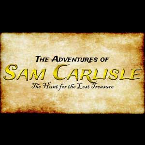 The Adventures of Sam Carlisle The Hunt for the Lost Treasure